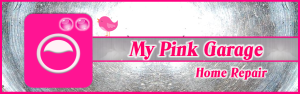 My Pink Garage - Home Repair