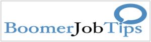 Boomer Job Tips
