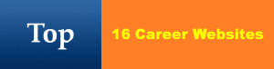 Top 16 Career Websites