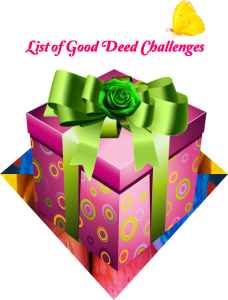 List of Good Deed Challenges - Version 2